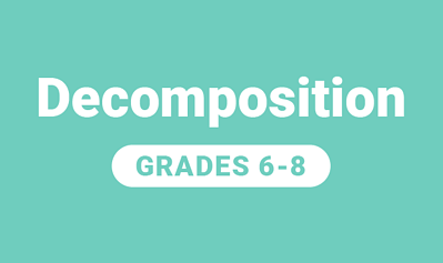 Decomposition for Grades 6-8