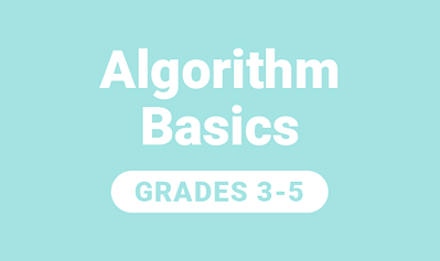 Algorithm Basics for Grades 3-5