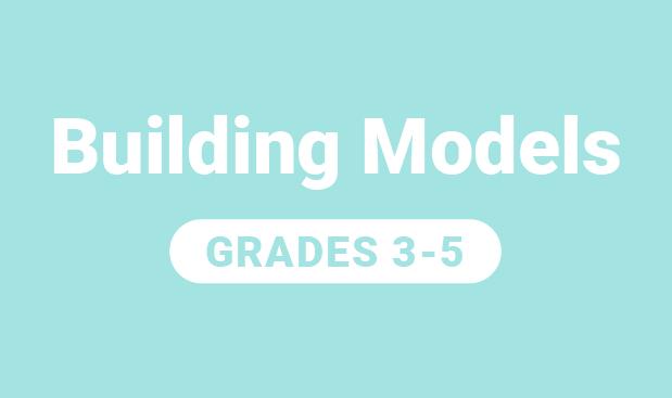 LessonPlanThumb_BuildingModels3-5